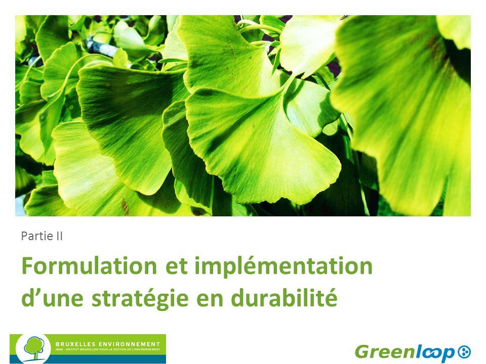 Formulation et implémentation d'une stratégie en durabilité Partie II