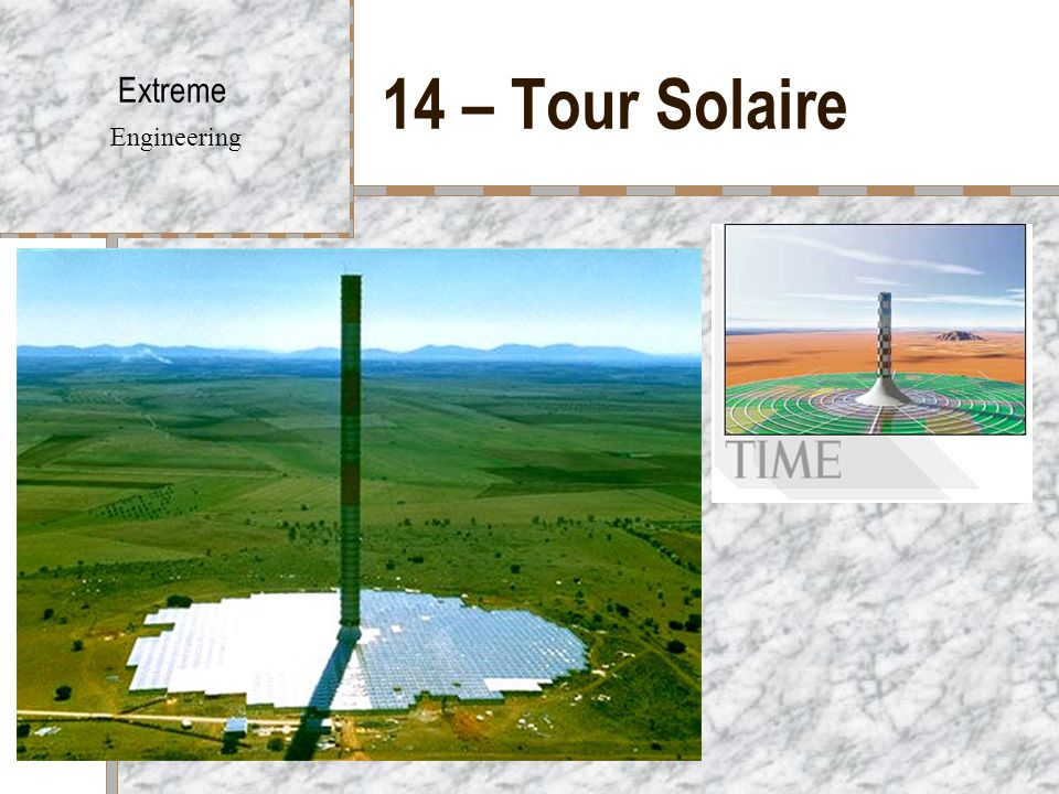 14 – Tour Solaire Extreme Engineering