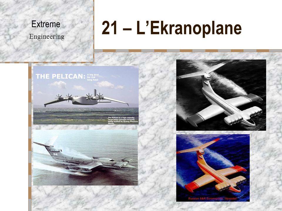 21 – L'Ekranoplane Extreme Engineering