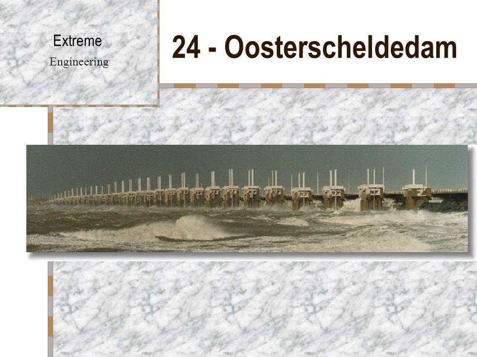 24 - Oosterscheldedam Extreme Engineering