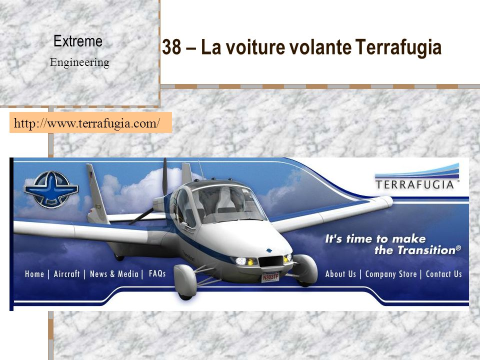 38 – La voiture volante Terrafugia Extreme Engineering http://www.terrafugia.com/