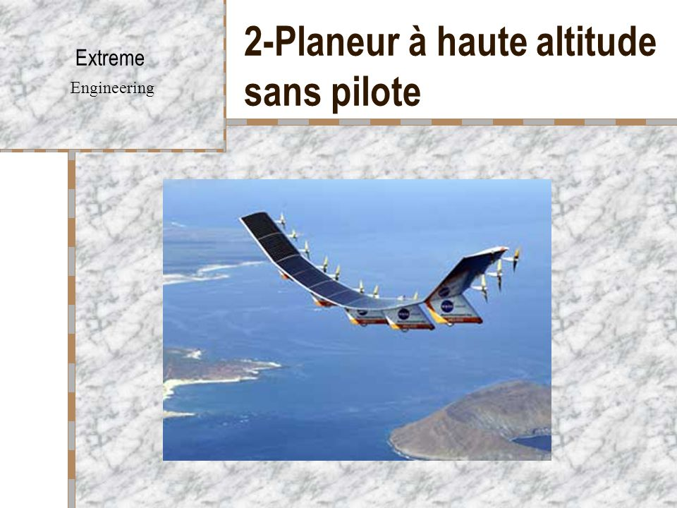 2-Planeur à haute altitude sans pilote Extreme Engineering