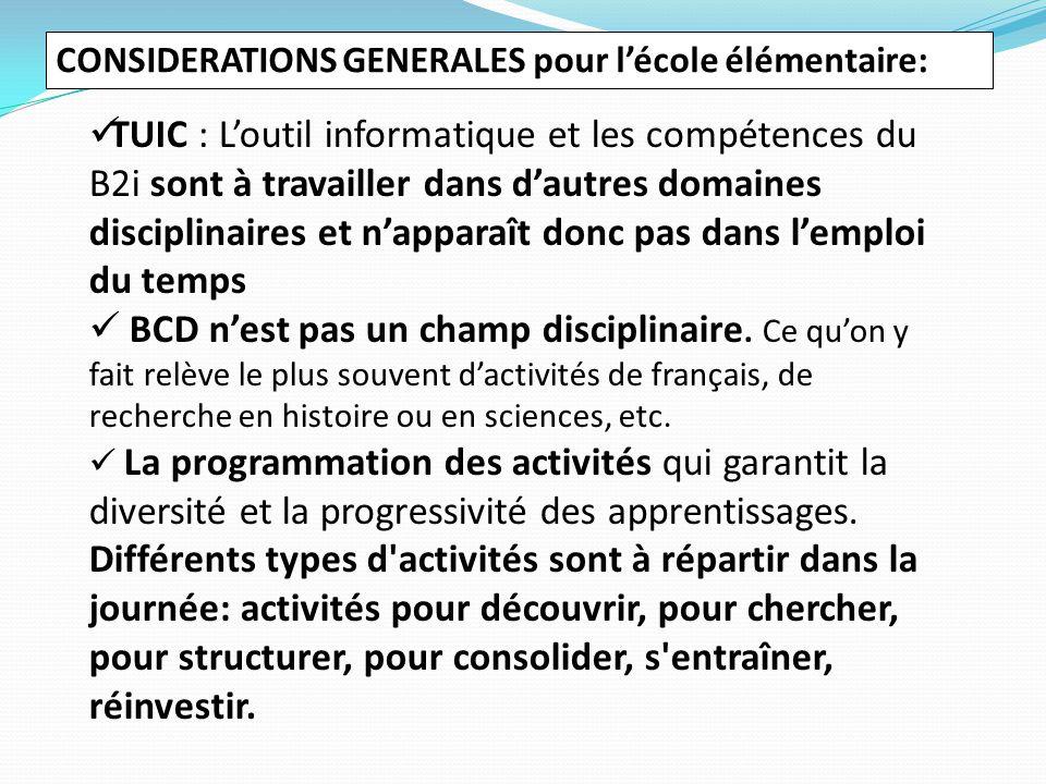 TUIC : L'outil informatique et les compétences du B2i sont à travailler dans d'autres domaines disciplinaires et n'apparaît donc pas dans l'emploi du temps BCD n'est pas un champ disciplinaire.