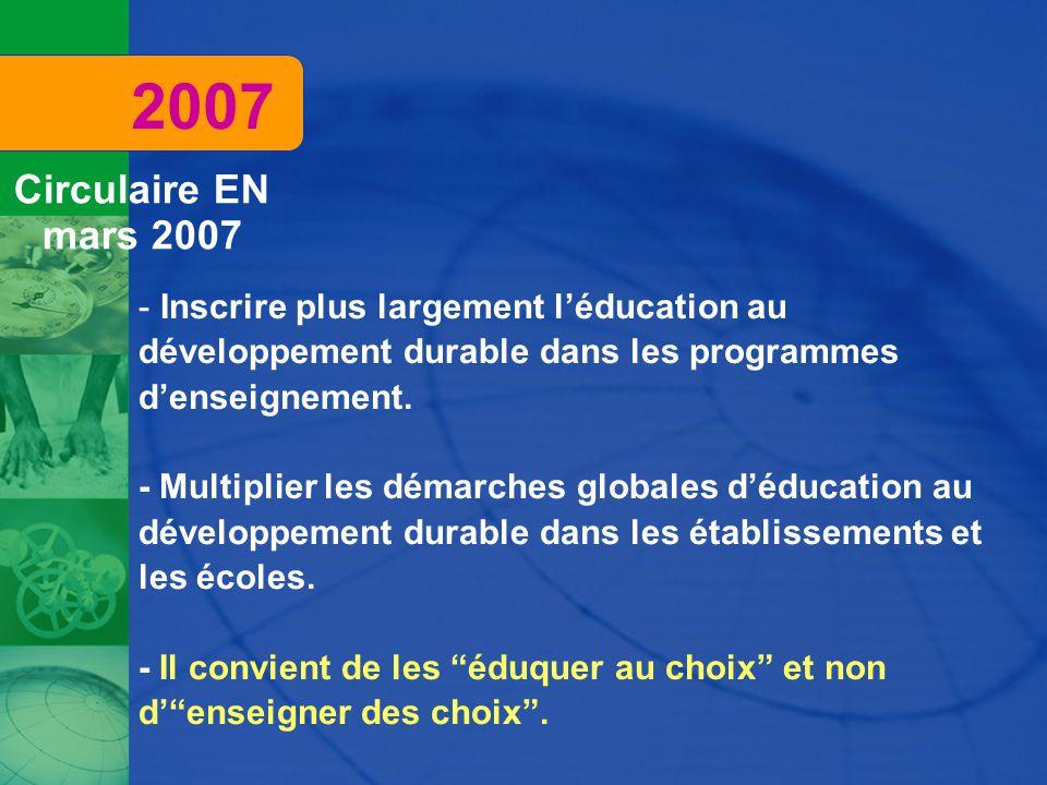 - Inscrire plus largement l'éducation au développement durable dans les programmes d'enseignement.