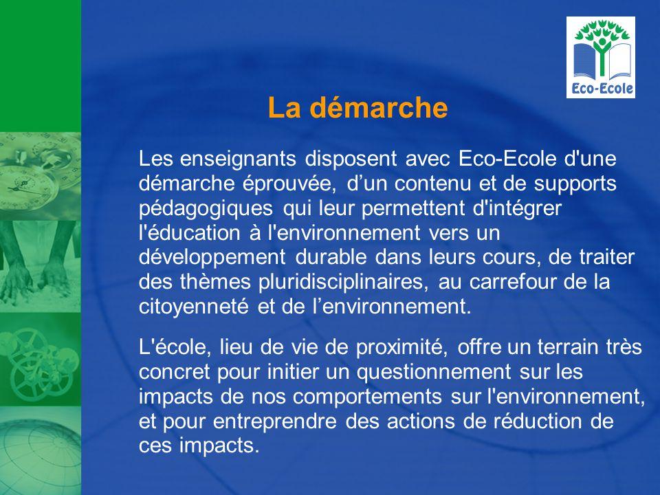 La démarche Les enseignants disposent avec Eco-Ecole d une démarche éprouvée, d'un contenu et de supports pédagogiques qui leur permettent d intégrer l éducation à l environnement vers un développement durable dans leurs cours, de traiter des thèmes pluridisciplinaires, au carrefour de la citoyenneté et de l'environnement.