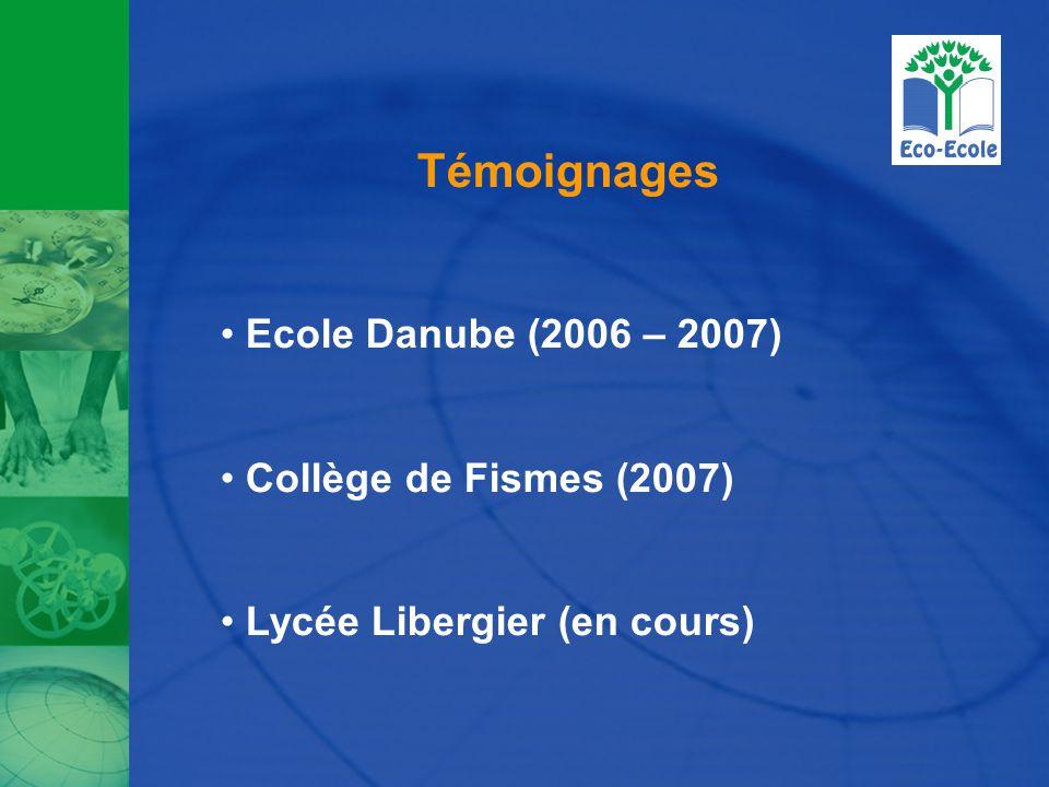 Témoignages Ecole Danube (2006 – 2007) Collège de Fismes (2007) Lycée Libergier (en cours)