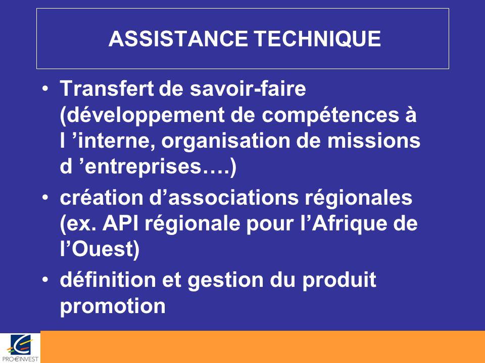 ASSISTANCE TECHNIQUE Transfert de savoir-faire (développement de compétences à l 'interne, organisation de missions d 'entreprises….) création d'assoc