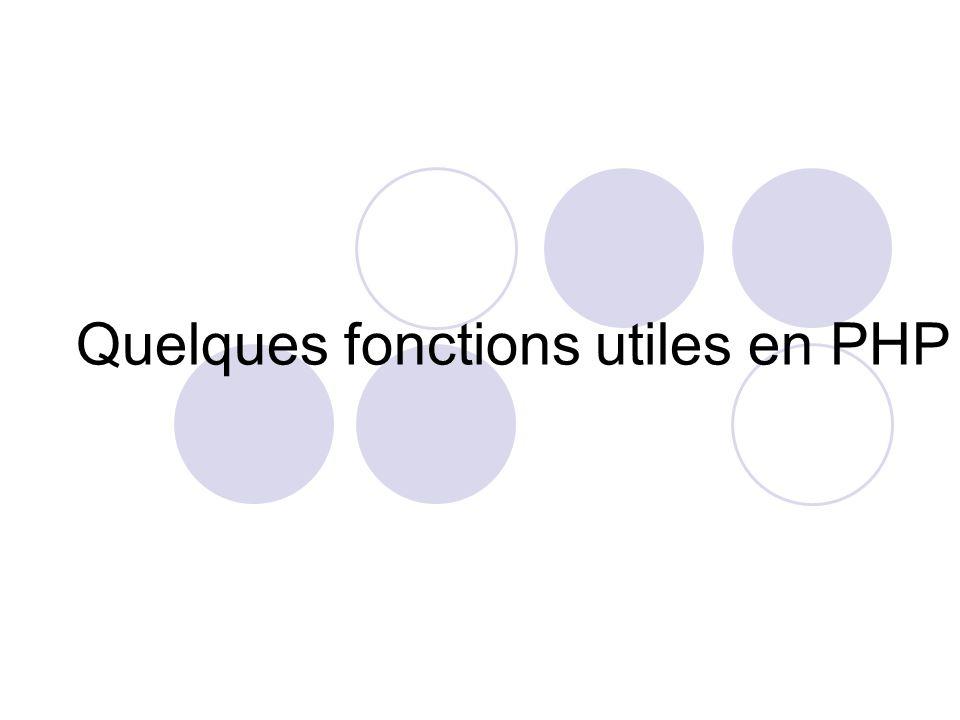 Quelques fonctions utiles en PHP