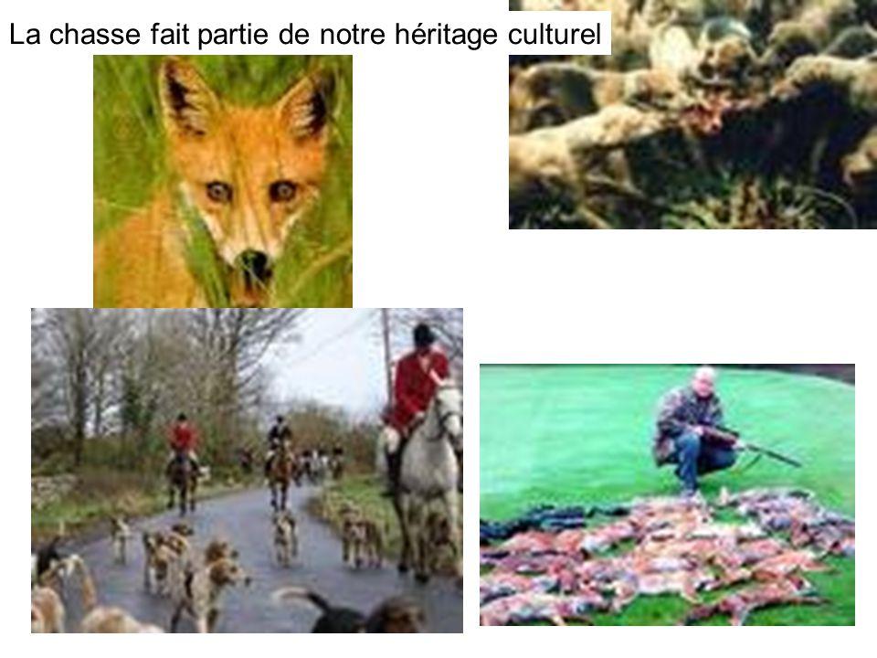La chasse fait partie de notre héritage culturel