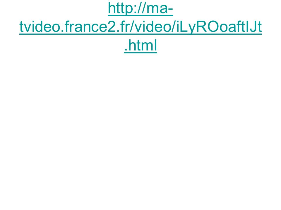 http://ma- tvideo.france2.fr/video/iLyROoaftIJt.html