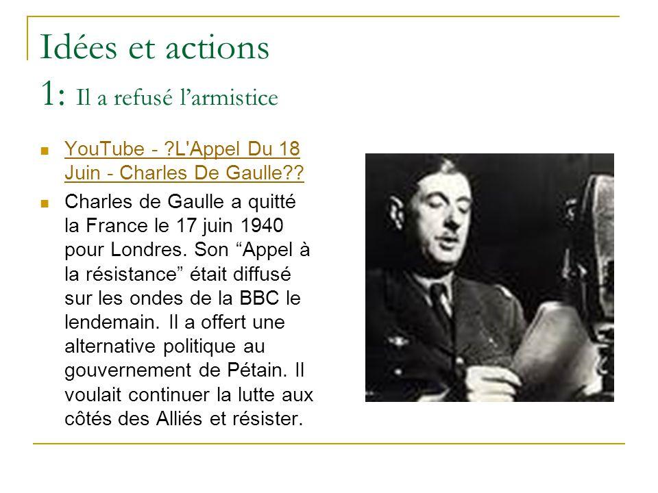Idées et actions 1: Il a refusé l'armistice YouTube - ?L'Appel Du 18 Juin - Charles De Gaulle?? YouTube - ?L'Appel Du 18 Juin - Charles De Gaulle?? Ch