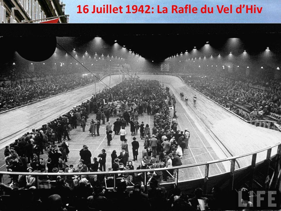 16 Juillet 1942: La Rafle du Vel d'Hiv
