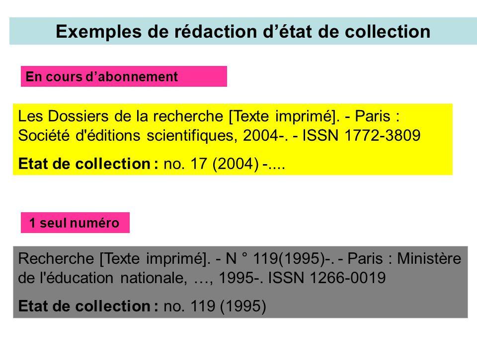 Exemples de rédaction d'état de collection Les Dossiers de la recherche [Texte imprimé].