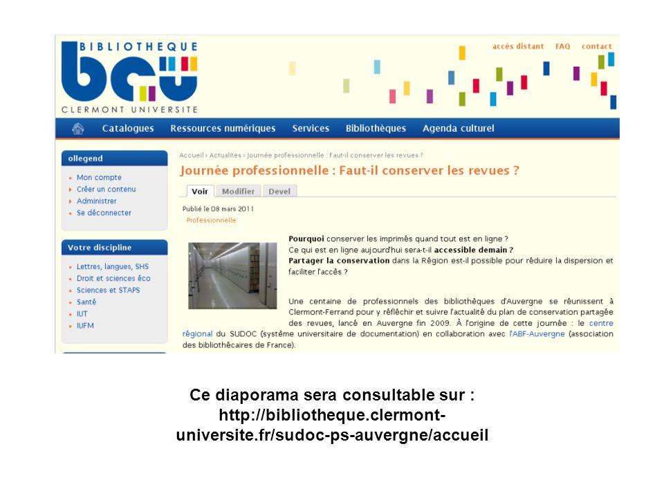 Ce diaporama sera consultable sur : http://bibliotheque.clermont- universite.fr/sudoc-ps-auvergne/accueil