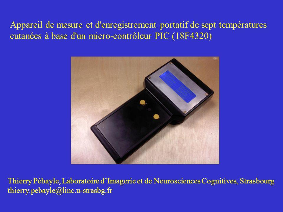 Appareil de mesure et d'enregistrement portatif de sept températures cutanées à base d'un micro-contrôleur PIC (18F4320) Thierry Pébayle, Laboratoire