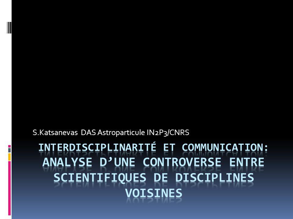 S.Katsanevas DAS Astroparticule IN2P3/CNRS