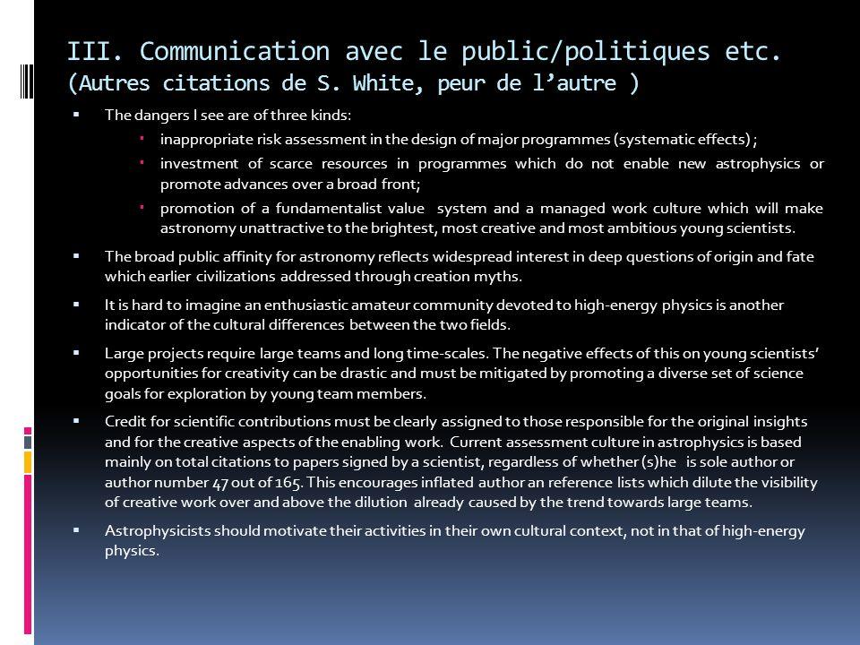 III. Communication avec le public/politiques etc.