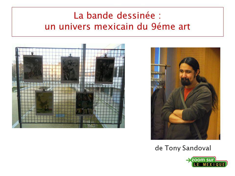 La bande dessinée : un univers mexicain du 9éme art de Tony Sandoval