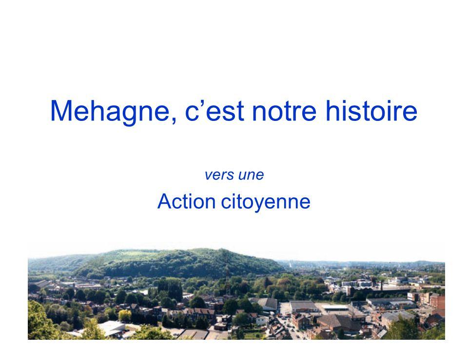 Mehagne, c'est notre histoire vers une Action citoyenne