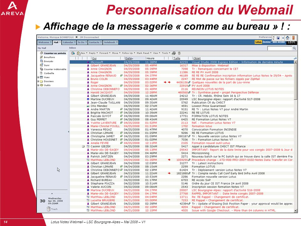 Lotus Notes Webmail – LSC Bourgogne-Alpes – Mai 2008 – V114  Affichage de la messagerie « comme au bureau » ! : Personnalisation du Webmail