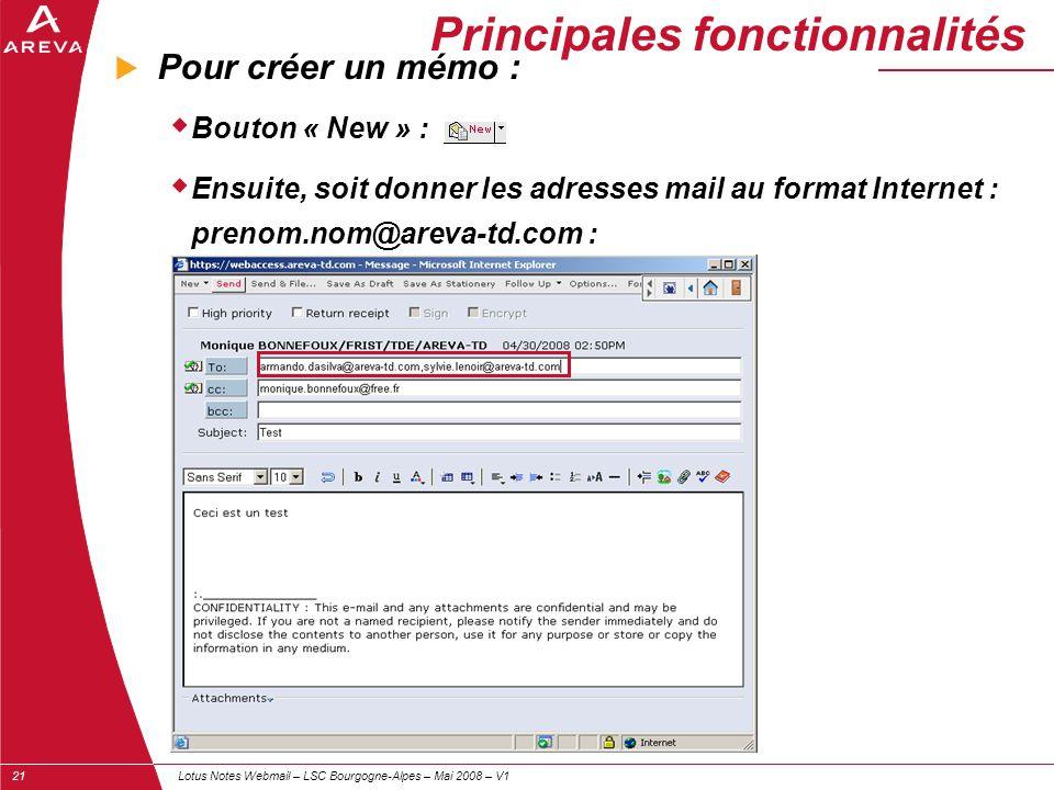 Lotus Notes Webmail – LSC Bourgogne-Alpes – Mai 2008 – V121 Principales fonctionnalités  Pour créer un mémo :  Bouton « New » :  Ensuite, soit donn
