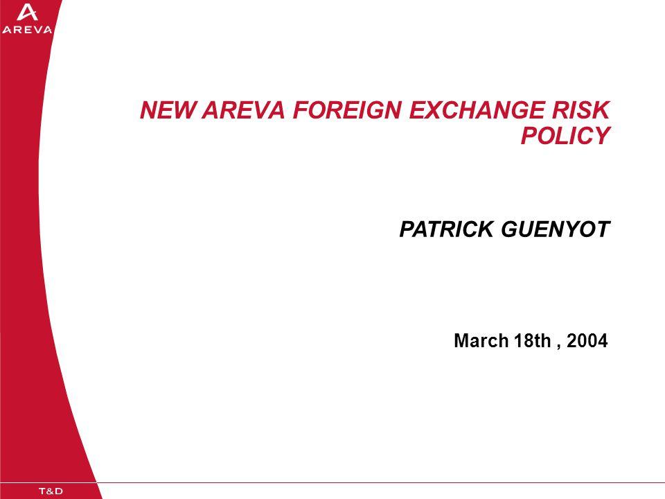 > Titre de la présentation - Date - Références33 Principes Généraux  Couvrir le risque de change pour les offres faites dans une devise différente de celle du pays de l 'unité.