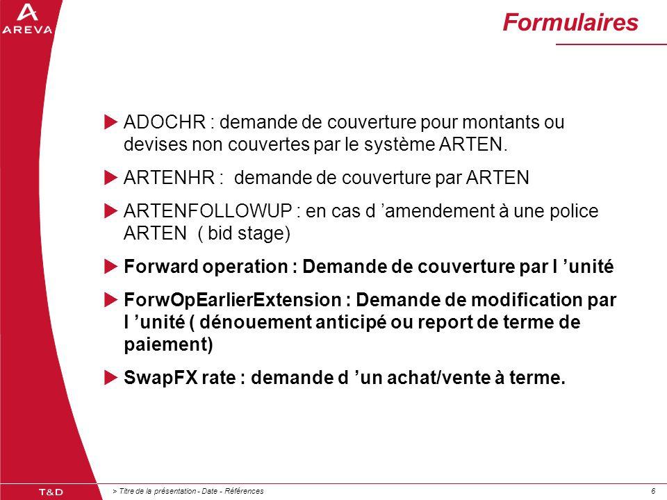> Titre de la présentation - Date - Références66 Formulaires  ADOCHR : demande de couverture pour montants ou devises non couvertes par le système AR