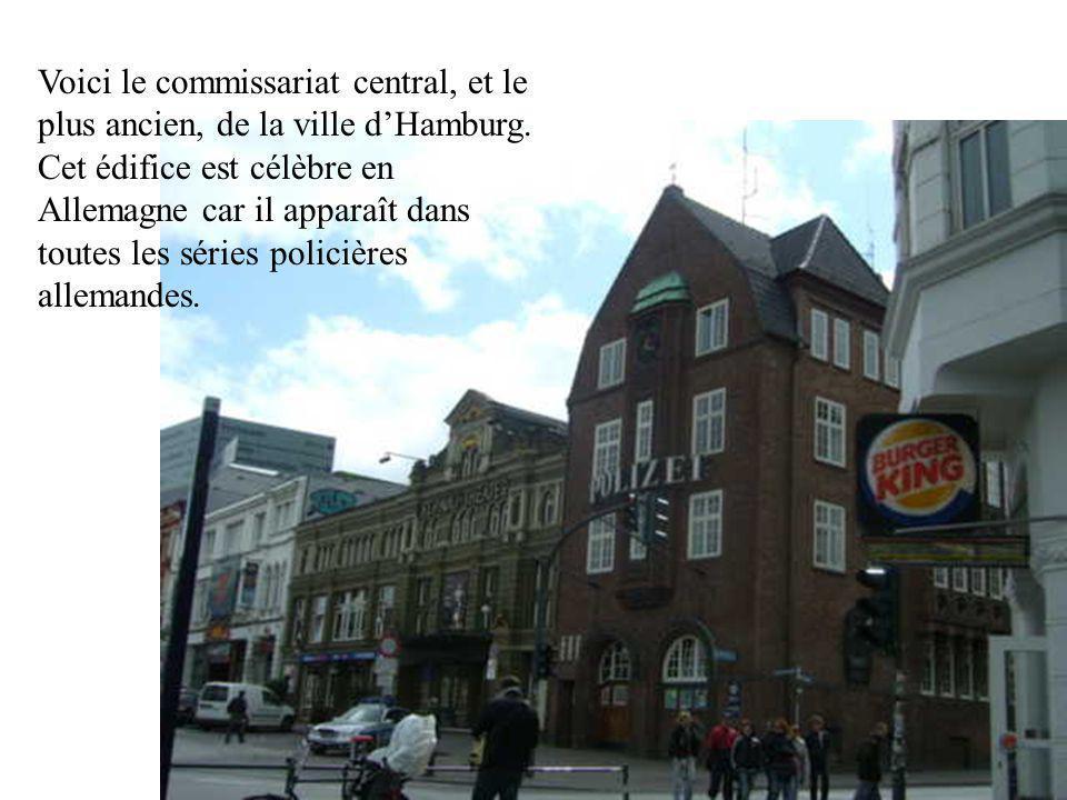 Voici le commissariat central, et le plus ancien, de la ville d'Hamburg.
