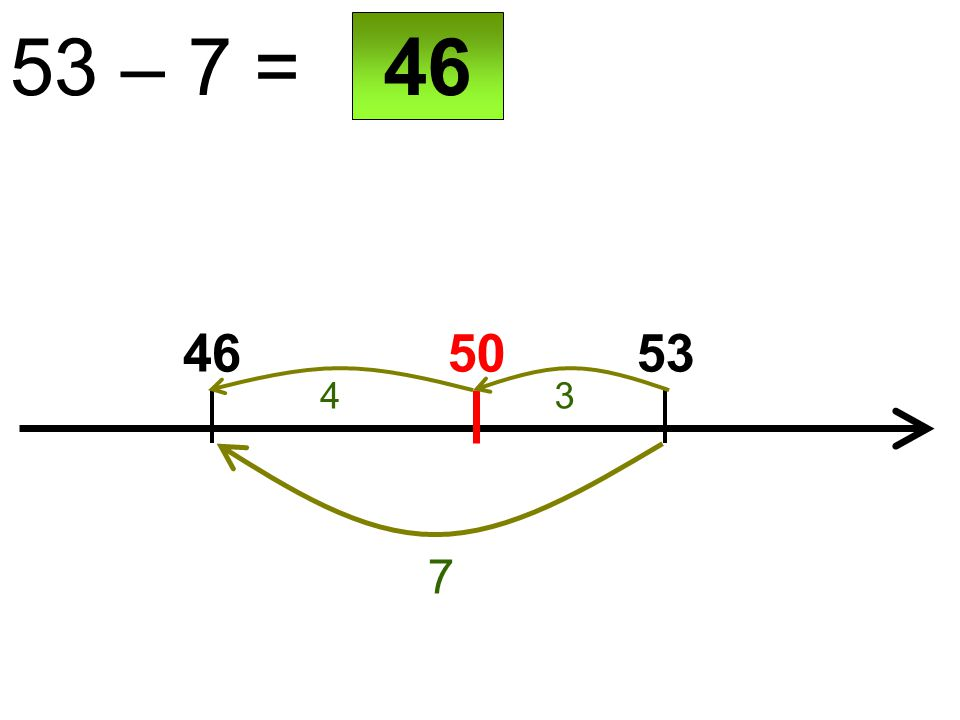 50 53 – 7 = 4653 7 46 34