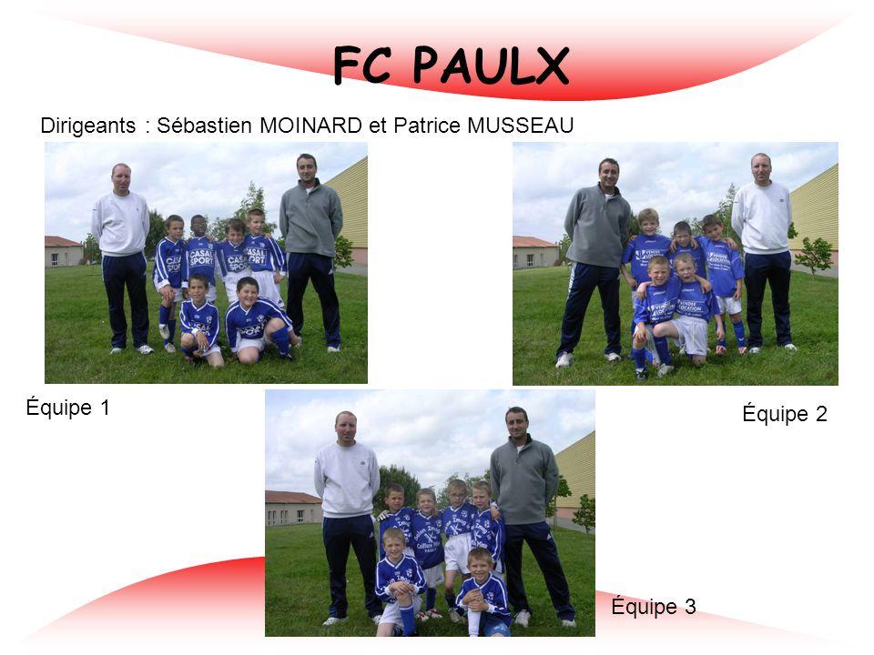 ASE MONTBERT Dirigeants : Régis GUILLON et Thomas ARNAUD Équipe 2 Équipe 3 Équipe 4
