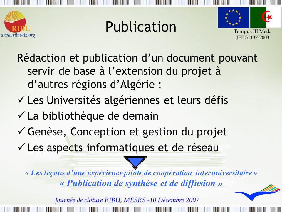 Publication Rédaction et publication d'un document pouvant servir de base à l'extension du projet à d'autres régions d'Algérie : Les Universités algér