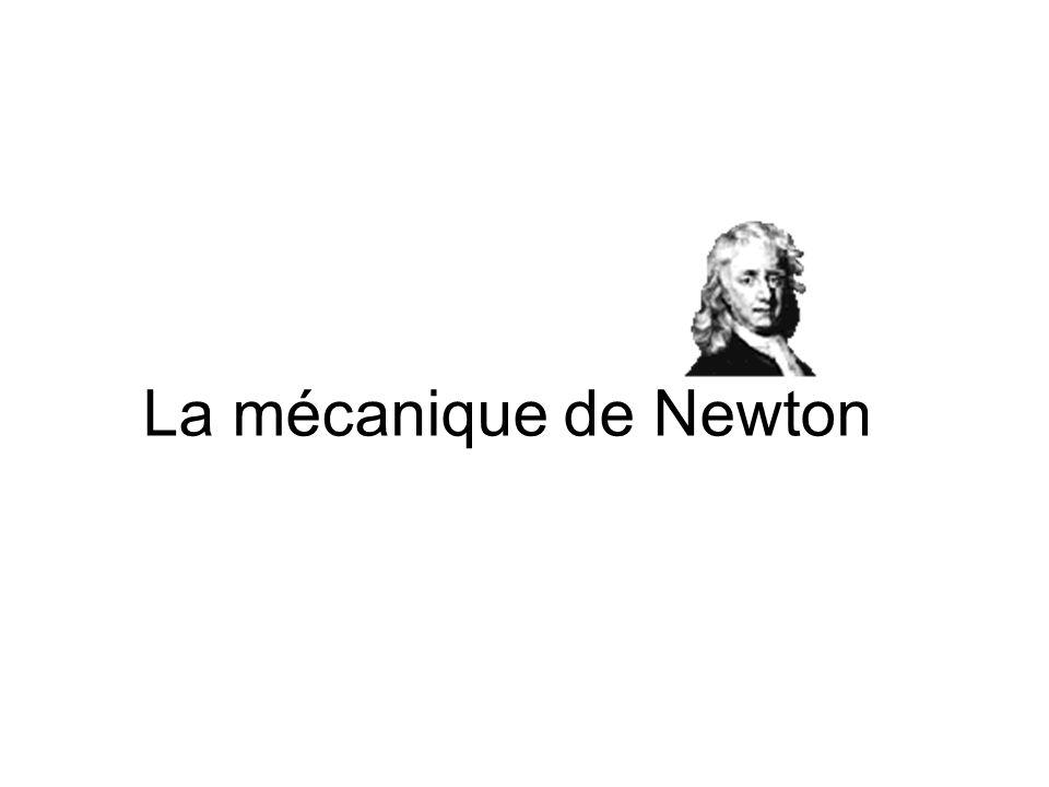 La mécanique de Newton