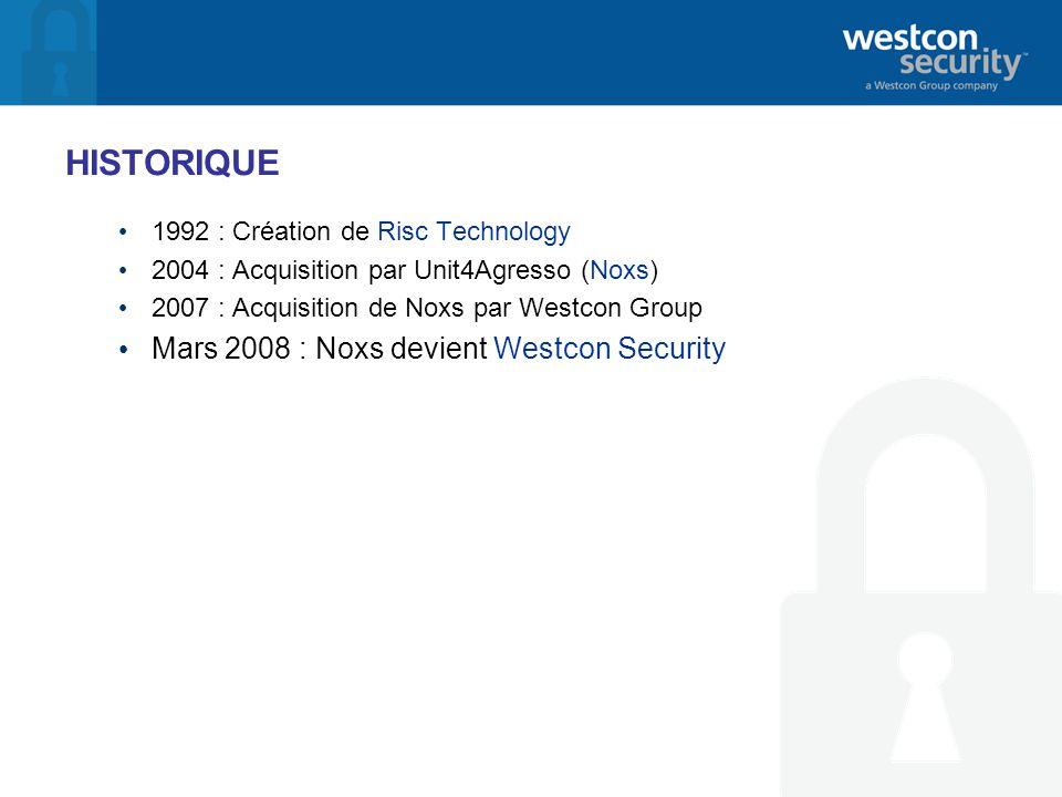 HISTORIQUE 1992 : Création de Risc Technology 2004 : Acquisition par Unit4Agresso (Noxs) 2007 : Acquisition de Noxs par Westcon Group Mars 2008 : Noxs devient Westcon Security