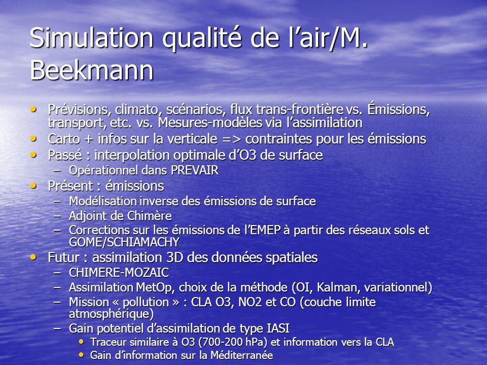 Simulation qualité de l'air/M.Beekmann Prévisions, climato, scénarios, flux trans-frontière vs.