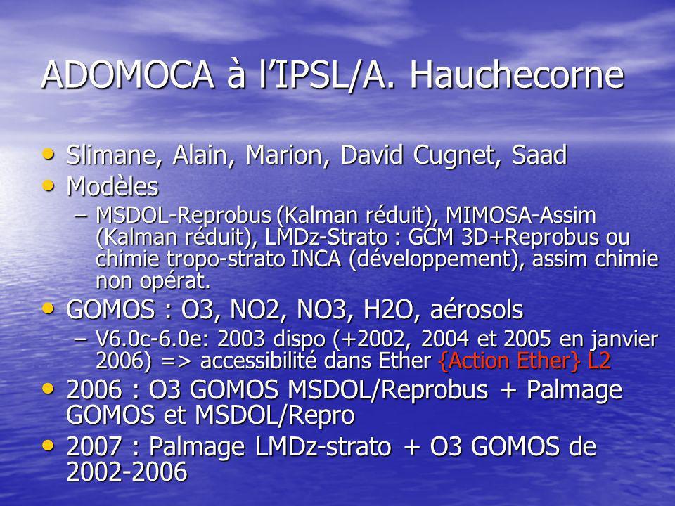 Assimilation O3 GOMOS dans Reprobus pour l'étude de l'UTLS/A.