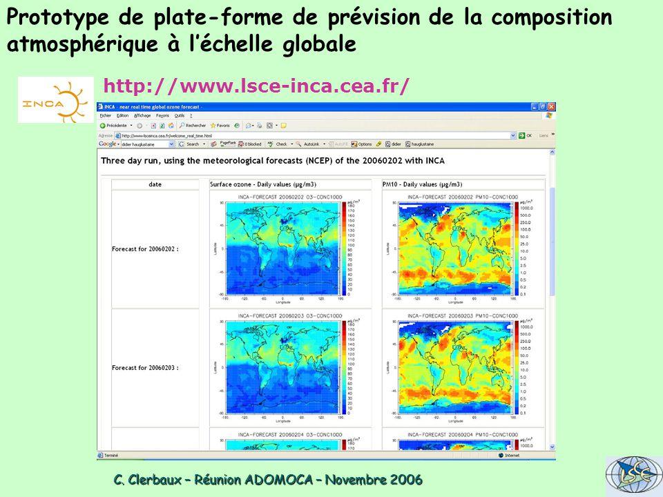 C. Clerbaux – Réunion ADOMOCA – Novembre 2006 C. Clerbaux – Réunion ADOMOCA – Novembre 2006 http://www.lsce-inca.cea.fr/ Prototype de plate-forme de p