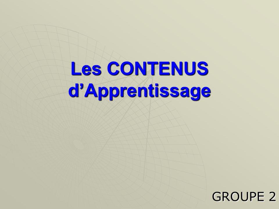 Les CONTENUS d'Apprentissage GROUPE 2