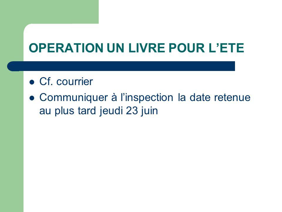 OPERATION UN LIVRE POUR L'ETE Cf.