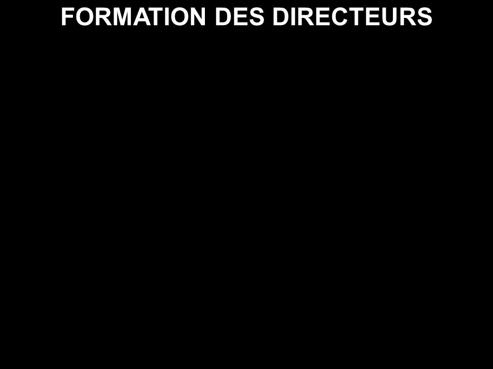 FORMATION DES DIRECTEURS