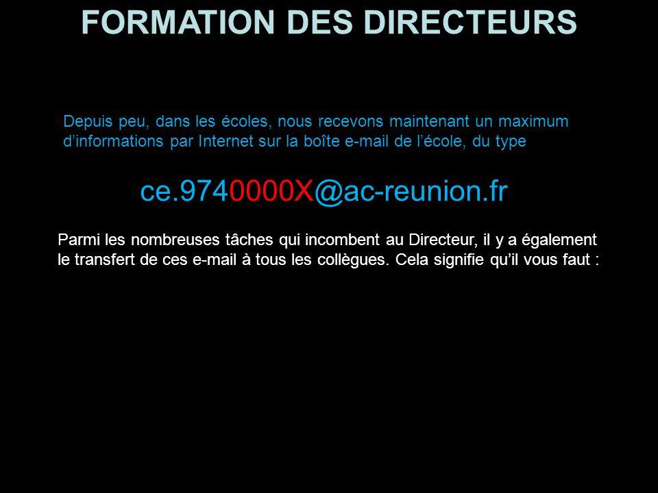 FORMATION DES DIRECTEURS Les transferts d'e-mail Dernière astuce Dernière astuce :