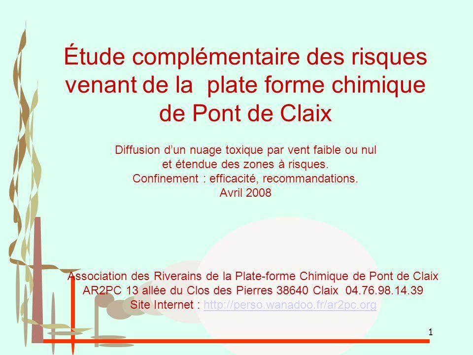 1 Étude complémentaire des risques venant de la plate forme chimique de Pont de Claix Diffusion d'un nuage toxique par vent faible ou nul et étendue d