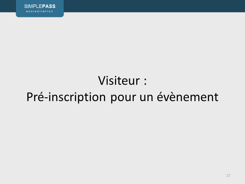 Visiteur : Pré-inscription pour un évènement 27