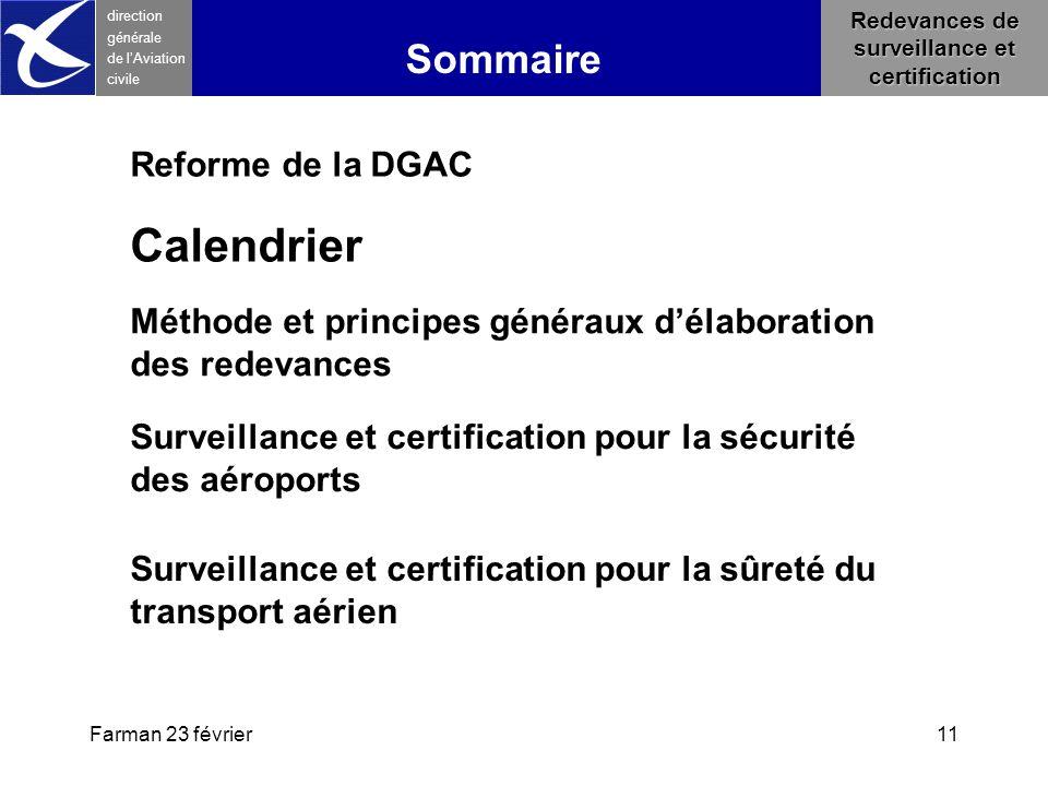 Farman 23 février11 direction générale de l 'Aviation civile Sommaire Redevances de surveillance et certification Méthode et principes généraux d'élab