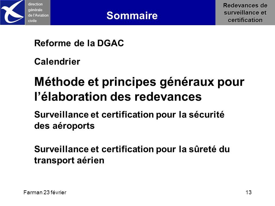 Farman 23 février13 direction générale de l 'Aviation civile Sommaire Redevances de surveillance et certification Surveillance et certification pour l