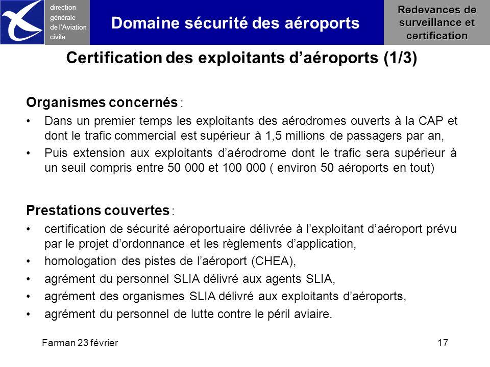 Farman 23 février17 direction générale de l 'Aviation civile Redevances de surveillance et certification Certification des exploitants d'aéroports (1/