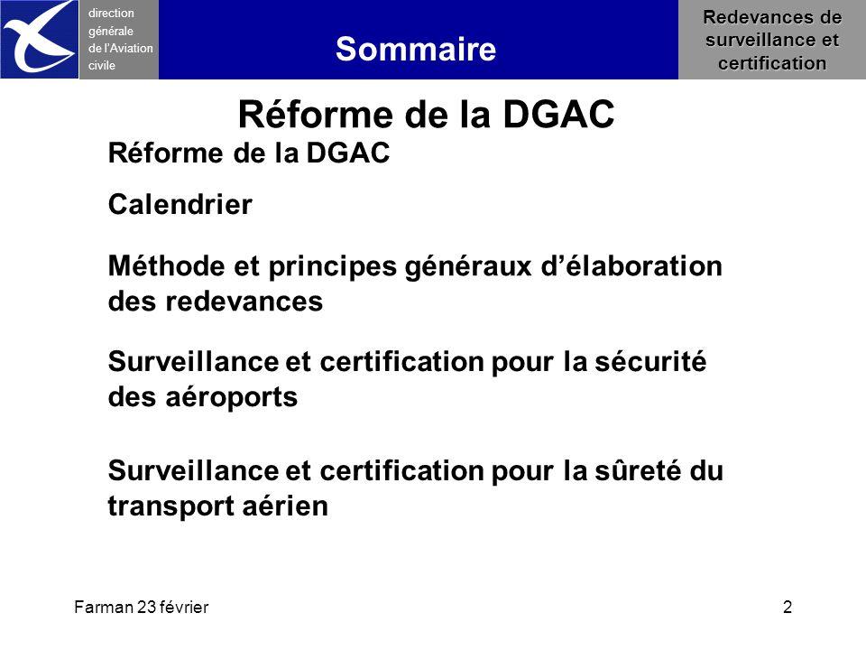 Farman 23 février2 direction générale de l 'Aviation civile Sommaire Redevances de surveillance et certification Méthode et principes généraux d'élabo