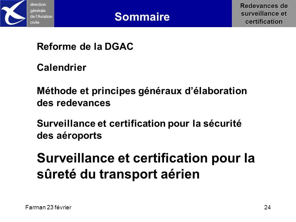 Farman 23 février24 direction générale de l 'Aviation civile Sommaire Redevances de surveillance et certification Méthode et principes généraux d'élab