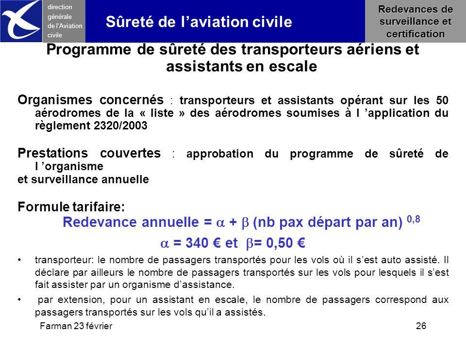 Farman 23 février26 direction générale de l 'Aviation civile Redevances de surveillance et certification Sûreté de l'aviation civile Programme de sûre