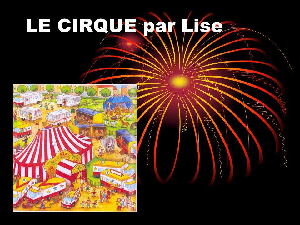 LE CIRQUE par Lise