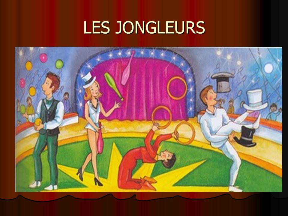 LES JONGLEURS